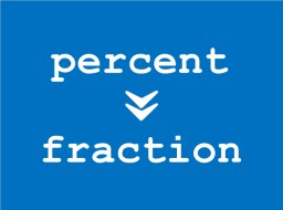 Percent to Fraction conversion calculator